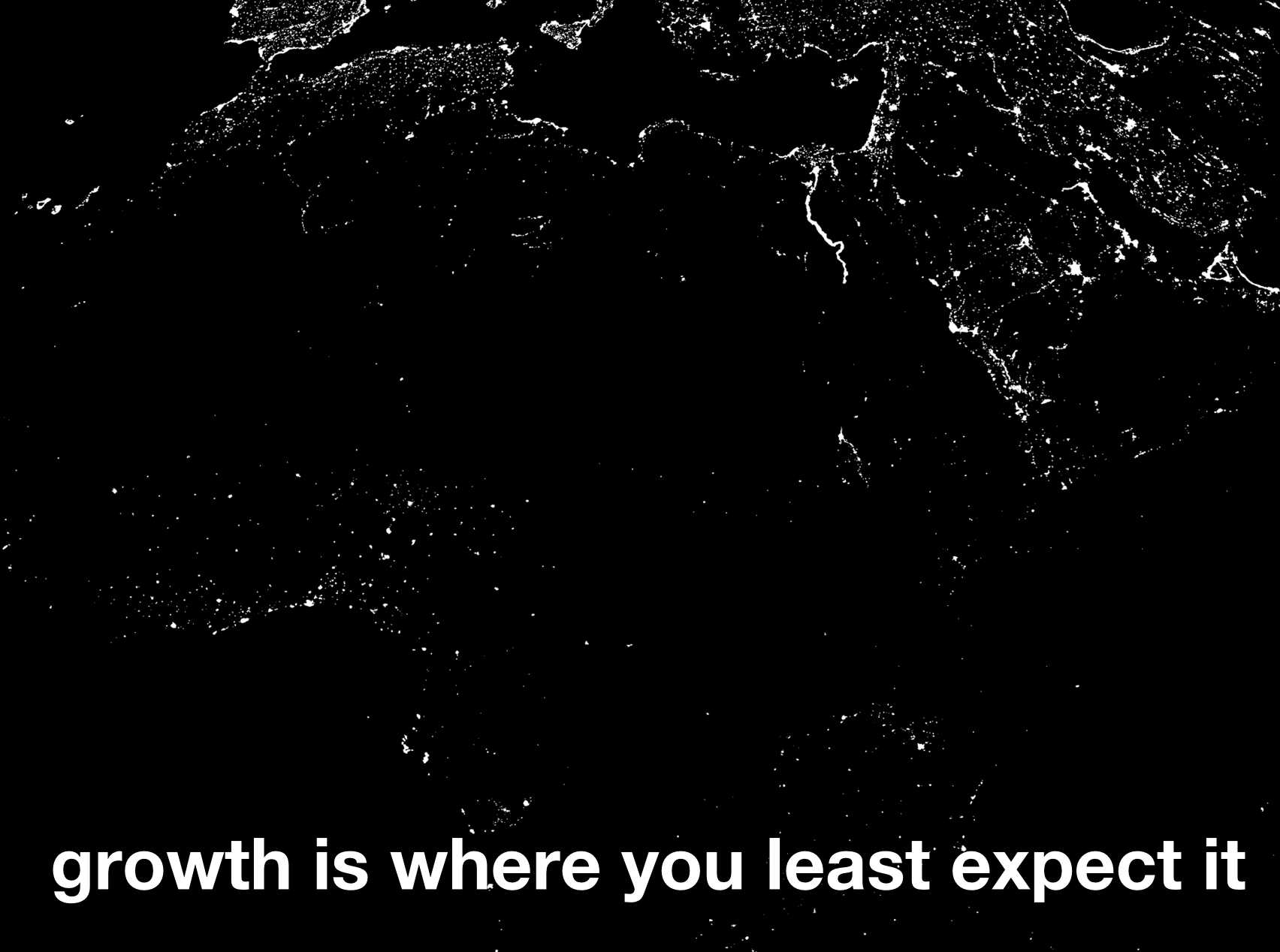 Growth is where you least expect it